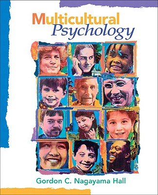 Multicultural Psychology By Hall, Gordon C. Nagayama