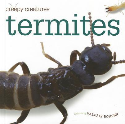 Termites By Bodden, Valerie